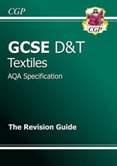 GCSE Design & Technology Textiles AQA Revision Guide (A*-G C