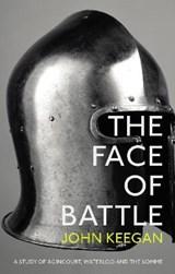 The Face Of Battle | John Keegan |