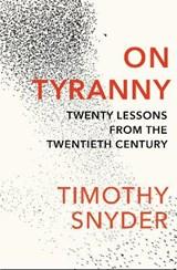 On tyranny | Timothy Snyder |