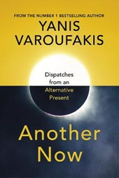 Another now: dispatches for an alternative present