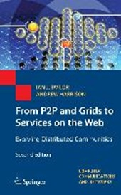 From P2P and Grids to Services on the Web