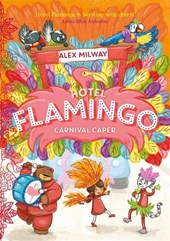 Hotel flamingo (03): carnival caper