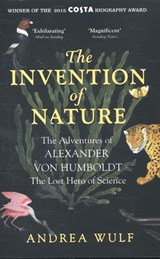 Invention of nature | Wulf, Andrea |
