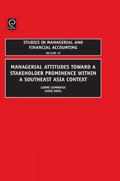 Managerial Attitudes Toward a Stakeholder Prominence within a Southeast Asia Context