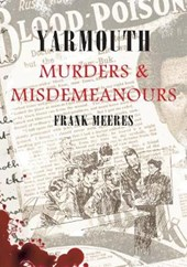Yarmouth Murders & Misdemeanours