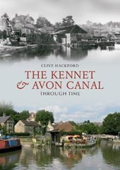 The Kennet and Avon Canal Through Time