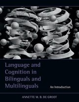 Language and Cognition in Bilinguals and Multilinguals | Shulamith Shahar |