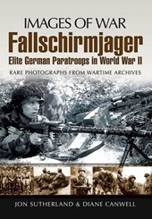 Fallschirmjager: Elite German Paratroops in World War II
