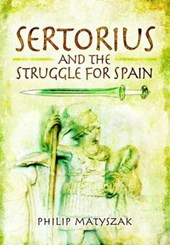 Sertorious and the Struggle for Spain