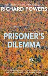 Prisoner's Dilemma   Richard Powers  