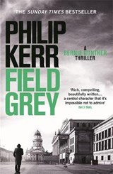 Field Grey | Philip Kerr |