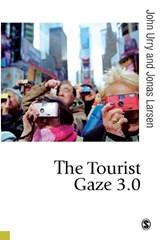 The Tourist Gaze 3.0 | Urry, John ; Larsen, Jonas |