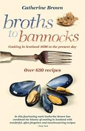 Broths to Bannocks