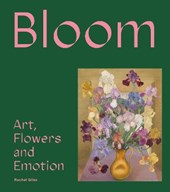Bloom : flowers, art & emotion