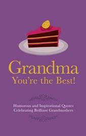 Grandma You're the Best!