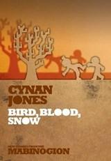 Bird, Blood, Snow | Cynan Jones |