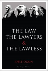 Law, the Lawyers and the Lawless