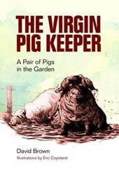 Virgin Pig Keeper