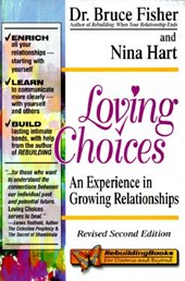 Loving Choices, 2nd Edition