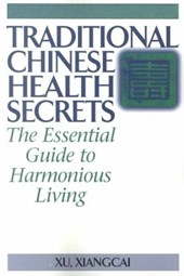 Traditional Chinese Health Secrets
