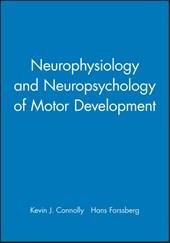 Neurophysiology and Neuropsychology of Motor Development