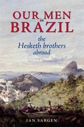 Our Men in Brazil