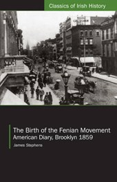 The Birth of the Fenian Movement