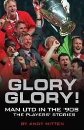 Glory, Glory...