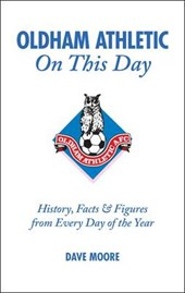 Oldham Athletic on This Day