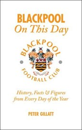 Blackpool FC on This Day