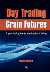 Day Trading Grain Futures