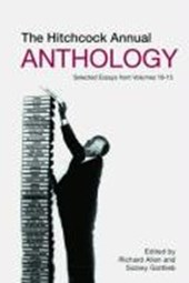 The Hitchcock Annual Anthology - Selected Essays from Volumes 10-15