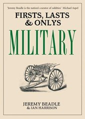 Firsts, Lasts & Onlys: Military