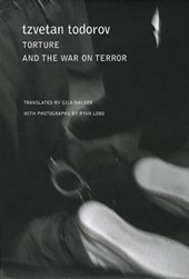 Todorov, T: Torture and the War on Terror