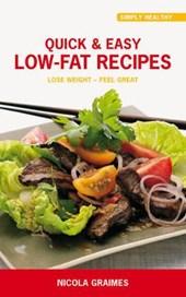 Quick & Easy Low Fat Recipes