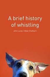 A Brief History of Whistling