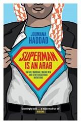 Superman is an Arab | Joumana Haddad |
