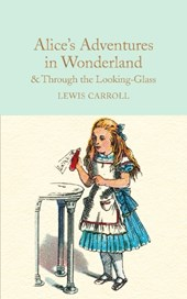 Collector's library Alice's adventures in wonderland and through the looking-glass