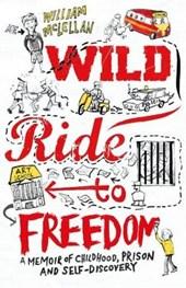 Wild Ride to Freedom
