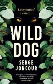 Wild Dog: Sinister and savage psychological thriller
