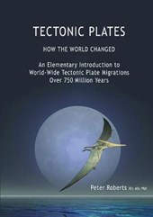 Tectonic Plates - How the World Changed
