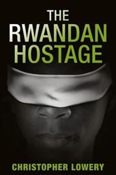 The Rwandan Hostage