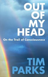 Out of my Head | Tim Parks | 9781911215714