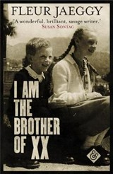 I am the Brother of XX | Fleur Jaeggy ; Gini Alhadeff | 9781911508021
