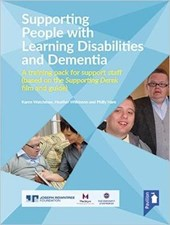 Supporting People with Learning Disabilities and Dementia - Training Pack