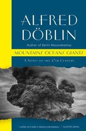 Mountains Oceans Giants: An Epic of the 27th Century