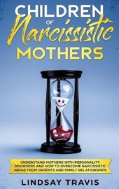 Children of Narcissistic Mothers