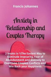 Anxiety in Relationship and Couples Therapy