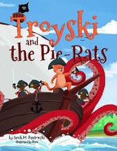 Troyski and the Pie-Rats