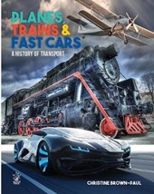 Planes, Trains and Very Fast Cars